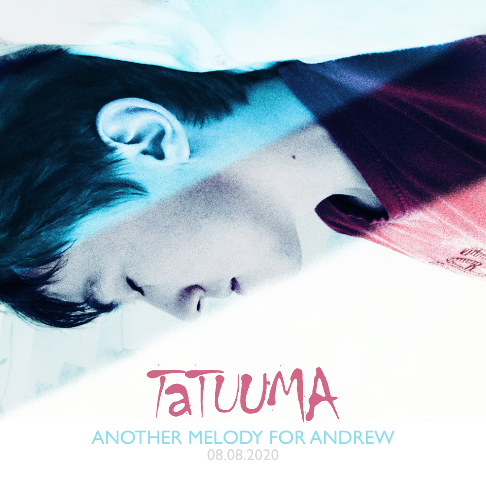 Tatuuma Another Melody for Andrew Single (2020)